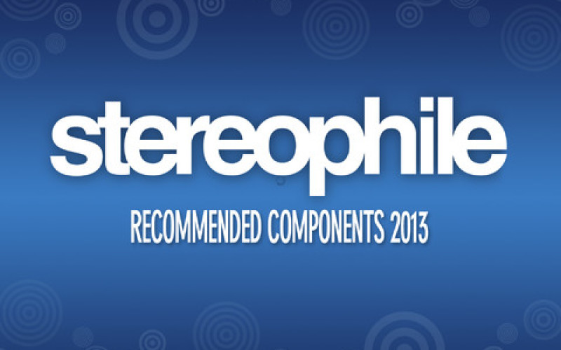 STEREOPHILE RECOMMENDED COMPONENTS 2013