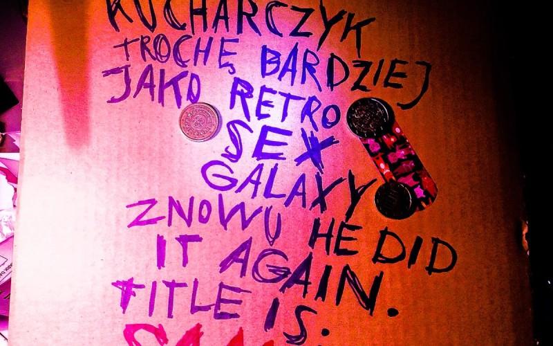 SAME BY KUCHARCZYK aka RETRO*SEX*GALAXY