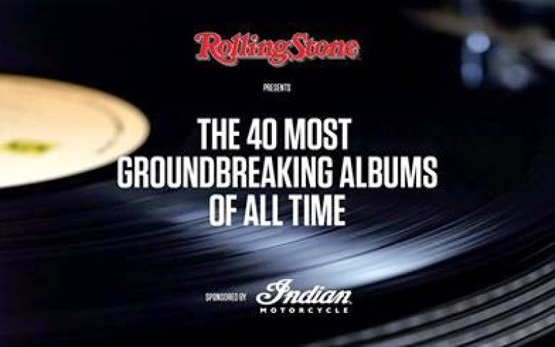 THE 40 MOST GROUNDBREAKING ALBUMS OF ALL TIME