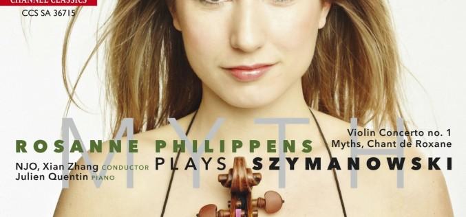MYTH: ROSANNE PHILIPPENS PLAYS SZYMANOWSKI