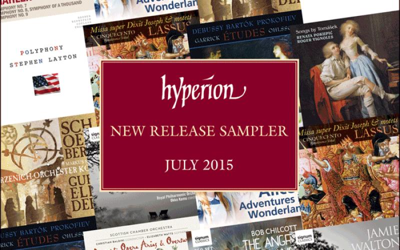 HYPERION NEW RELEASE SAMPLER JULY 2015