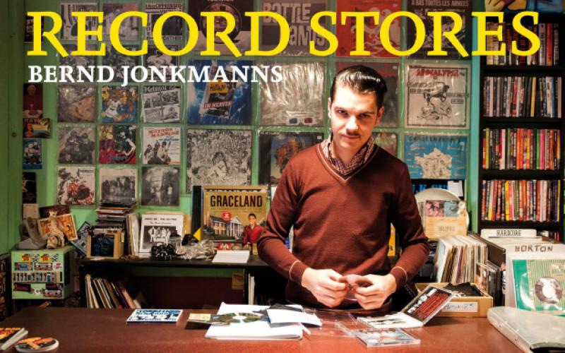 BERND JONKMANNS: RECORD STORES