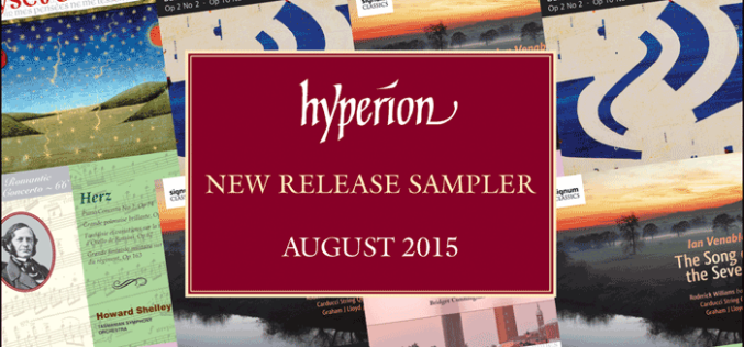 HYPERION NEW RELEASE SAMPLER AUGUST 2015