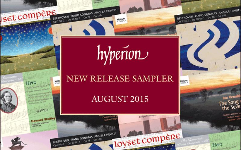 HYPERION NEW RELEASE SAMPLER AUGUST 2015
