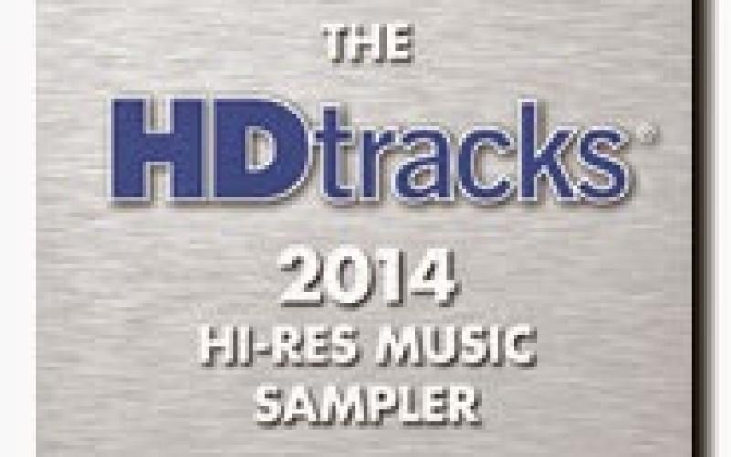 THE HDtracks 2014 HI-RES MUSIC SAMPLER