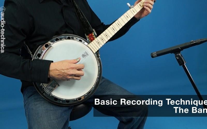 BASIC RECORDING TECHNIQUES