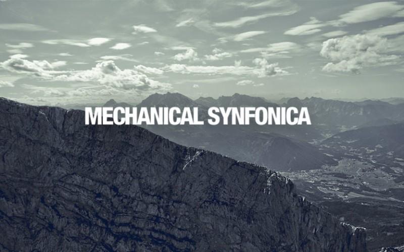 MECHANICAL SYNFONICA