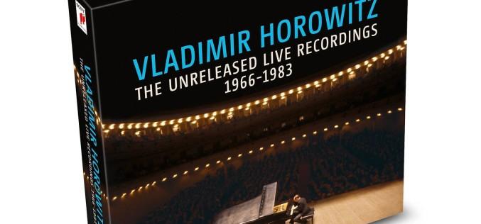 VLADIMIR HOROWITZ: THE UNRELEASED LIVE RECORDINGS 1966–1983