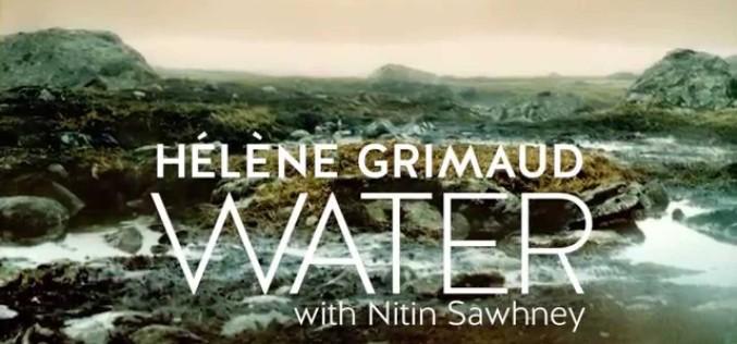 HELENE GRIMAUD: WATER