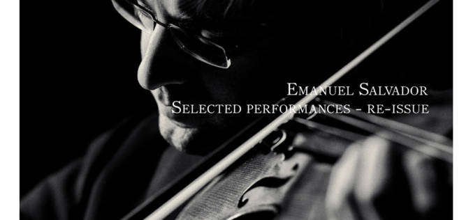 EMANUEL SALVADOR: SELECTED PERFORMANCES – RE-ISSUE