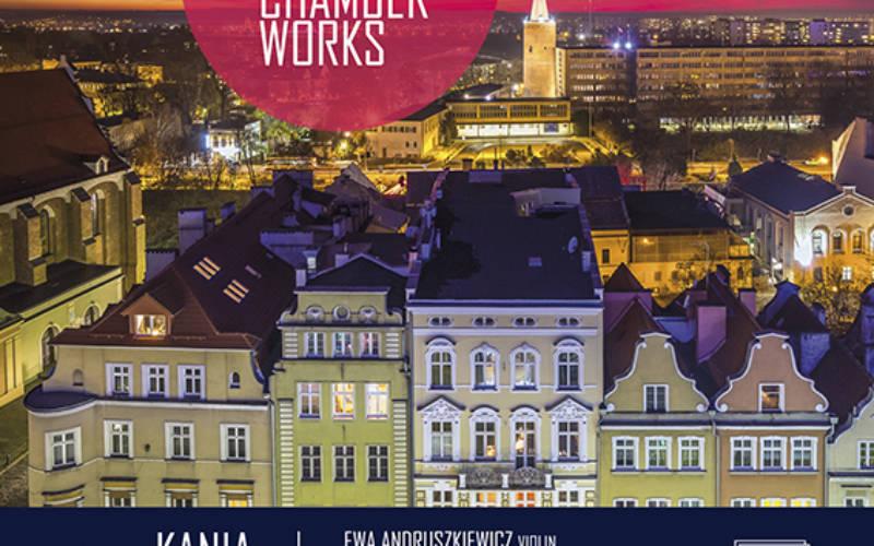 POLISH CHAMBER WORKS: EMANUEL KANIA, JÓZEF ELSNER